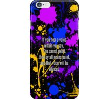 Paint iPhone Case with Quote iPhone Case/Skin
