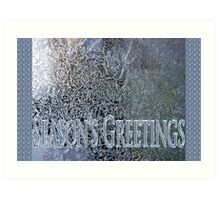 frosty the windowpane seasons greetings Art Print