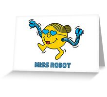 Miss Robot Greeting Card