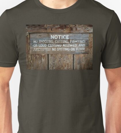 The Law West of the Pecos River Unisex T-Shirt