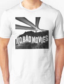 No Bad Movies T-Shirt