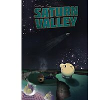 Greetings from Saturn Valley Photographic Print