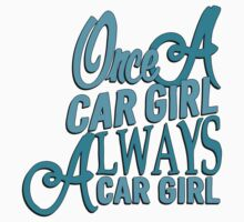 Once a car girl...  One Piece - Long Sleeve