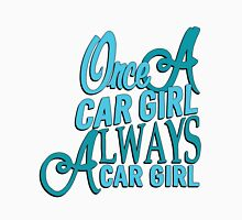 Once a car girl...  Womens Fitted T-Shirt