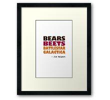 Custom - Bears Beets Battlestar Galactica Framed Print