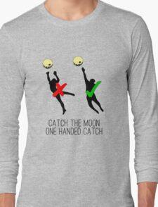 Catch the moon Long Sleeve T-Shirt