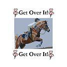 Get Over It! Horse Jumper iPhone &amp; iPod Cases by Patricia Barmatz