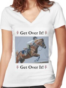 Get Over It! Horse T-Shirts & Hoodies Women's Fitted V-Neck T-Shirt