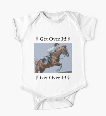 Get Over It! Horse T-Shirts & Hoodies One Piece - Short Sleeve