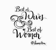Best of Wives & Best of Women T-Shirt