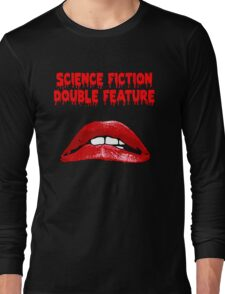 Rocky Horror - Science Fiction/Double Feature Long Sleeve T-Shirt