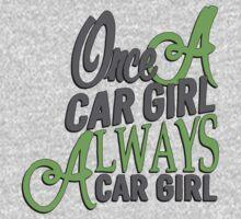 Once a car girl... - 4 One Piece - Short Sleeve