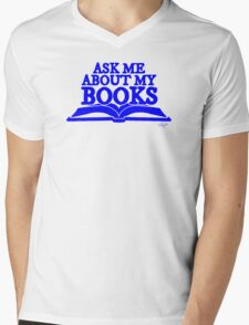 Ask Me About My Books (Blue) Mens V-Neck T-Shirt