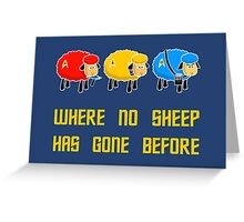 Where no Sheep Has Gone Before Greeting Card