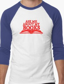 Ask Me About My Books (Red) Men's Baseball ¾ T-Shirt