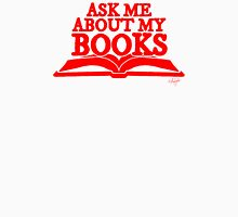 Ask Me About My Books (Red) Unisex T-Shirt