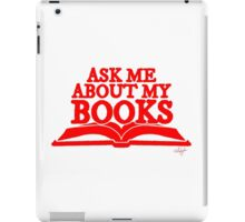 Ask Me About My Books (Red) iPad Case/Skin