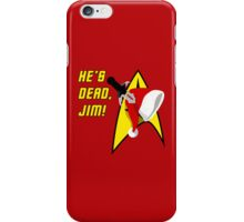 He's Dead Jim! Xmas Edition iPhone Case/Skin