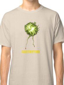 be electrifying Classic T-Shirt