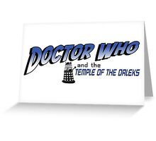 Doctor Who and the Temple of the Daleks Greeting Card