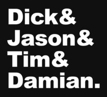 Dick & Jason & Tim & Damian T-Shirt