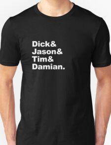 Dick & Jason & Tim & Damian Unisex T-Shirt