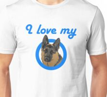 I love my German Shepard! Unisex T-Shirt