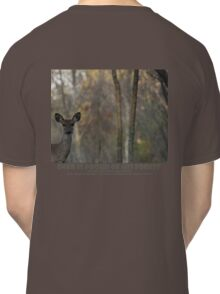 DEER IS PROUD OF HIS FOREST Classic T-Shirt