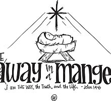 THE way in a Manger by ebdesignslove