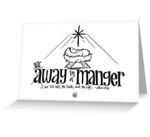 THE way in a Manger Greeting Card