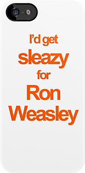 I'd get sleazy for ron weasley - iphone case by Kate Bloomfield