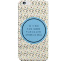 Don't Mistake iPhone Case/Skin