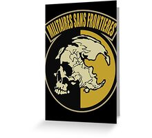 Militaires Sans Frontieres Greeting Card