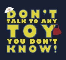 Don't talk to any toy you don't know! Kids Clothes