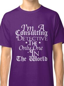A Study In Quotes Classic T-Shirt