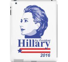 Vote for Hillary Clinton 2016 iPad Case/Skin