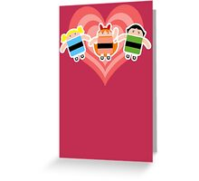 Droidarmy: The Powerpuff Droids Greeting Card