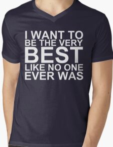 I Want To Be The Very Best, Like No One Ever Was (Pokemon) (Reversed Colours) Mens V-Neck T-Shirt