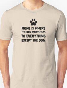 Dog Hair, Witty T-Shirt