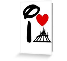 I Heart Space Mountain (Inverted) Greeting Card
