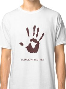 Dark Brotherhood: Silence, my brother Classic T-Shirt