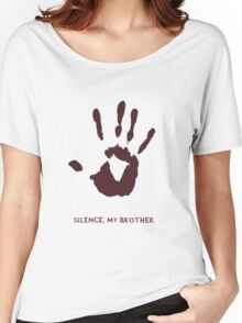 Dark Brotherhood: Silence, my brother Women's Relaxed Fit T-Shirt