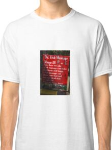 Drinks and Massage Classic T-Shirt