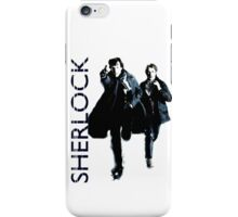 Sherlock Holmes and Doctor Watson! iPhone Case/Skin
