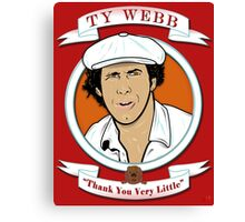 Caddyshack - Ty Webb Canvas Print