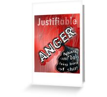 Justifiable anger at psychiatric abuse Greeting Card