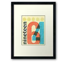 Nineteen 64 Framed Print