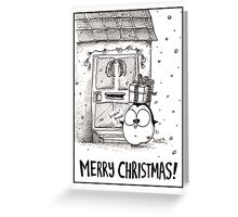 Fat Penguin Drops By With An Xmas Gift! Greeting Card