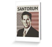 Rick Santorum Greeting Card