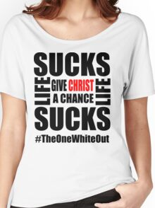 #Whiteout: Give Christ a Chance Women's Relaxed Fit T-Shirt